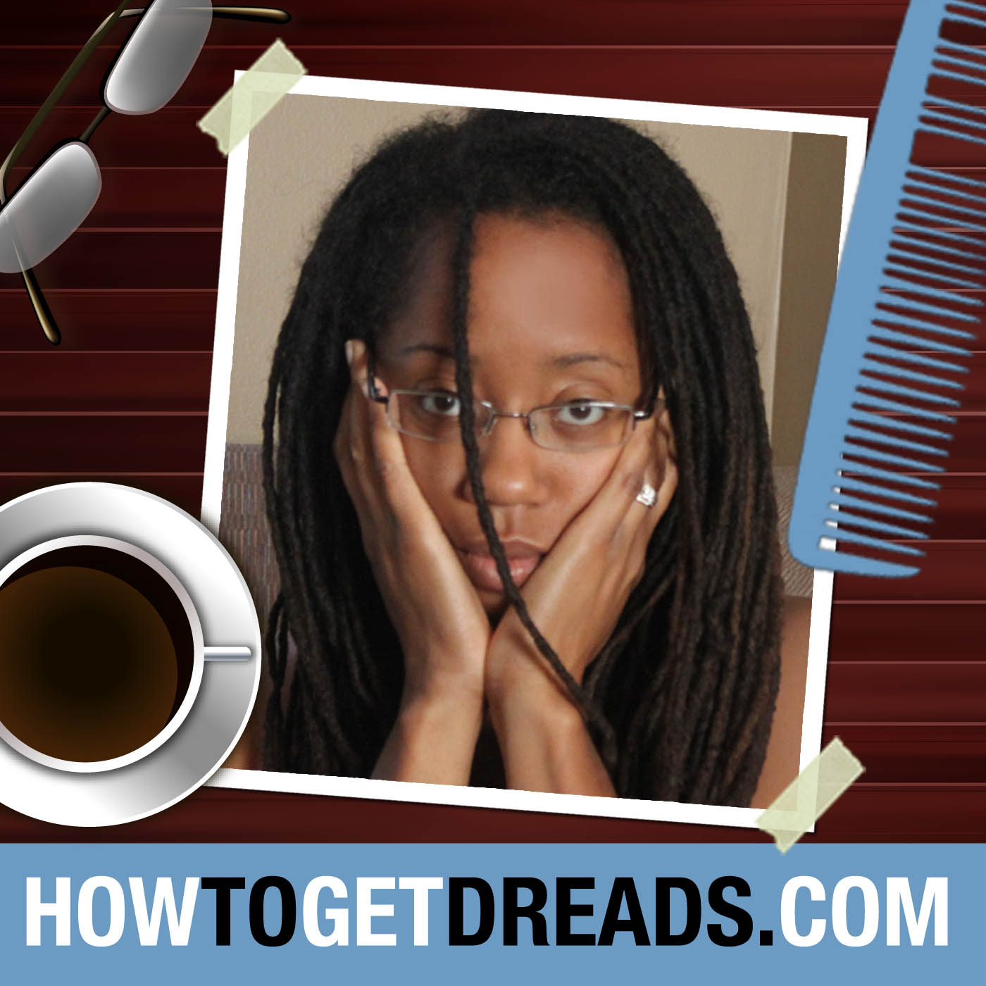 How To Get Dreads (HowToGetDreads.com) Podcast