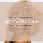 Frizzy Freedom