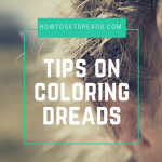 Tips On Coloring Dreads